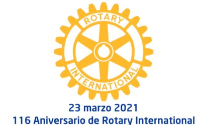 ROTARY INTERNATIONAL 116 ANIVERSARIO